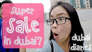 SUPER SALE!!! | Dubai Diaries | Vlog #14