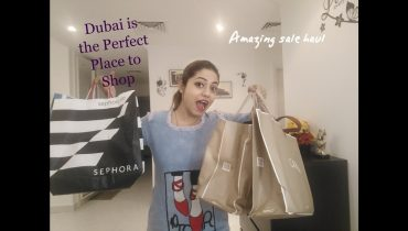 Dubai Shopping Haul || Sale 2017