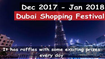 Dubai Shopping Festival – 26 December 2017 To 27 January 2018