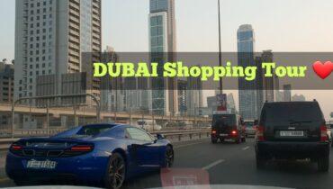 DUBAI Shopping Tour ❤ DXB 2018