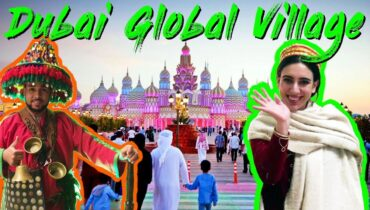 DUBAI GLOBAL VILLAGE – DUBAILAND – WORLD TOUR SHOPPING THEME PARK – PART 2