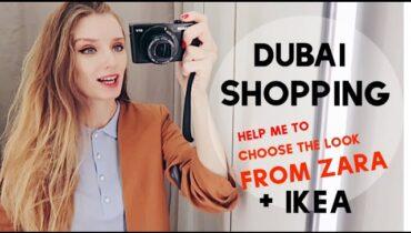 DUBAI SHOPPING: ZARA HAUL + IKEA FAVORITE MOMENTS
